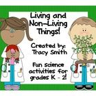 Living and Non-Living Things: This is fun hands-on activity packet to teach living and  non-living things to students in grade K-2.  It includes th...