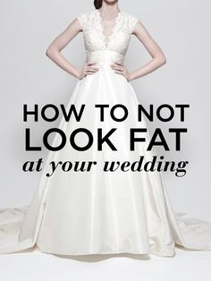 How To Not Look Fat