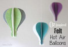 Cutesy Crafts: Oz Inspired Felt Hot Air Balloons