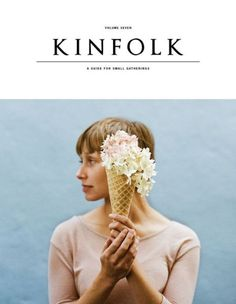 Kinfolk magazine, issue 7