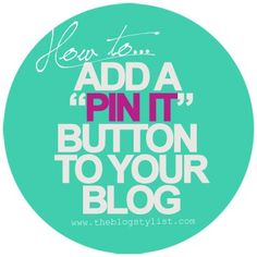 Tutorial: Add a Pin It Button to Your Blog