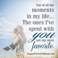 Moments Spent With You