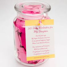 Daily Reminders for my daughter to bring a smile to her face.  http://online.findgift.com/gift-ideas/pid-83302/