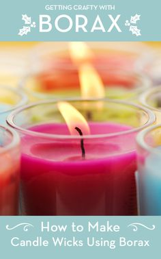 How to Make Candle Wicks Using Borax #GettingCraftyWithBorax