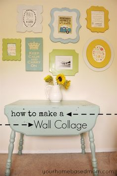 How to Make a Wall Collage, love this grouping via @Leigh Anne, YourHomebasedMom (: