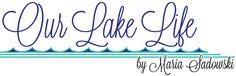 Our lake life blog
