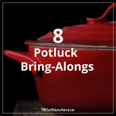 8 Potluck Bring-Alongs  vegan, plantbased, Earth Balance, Made Just Right