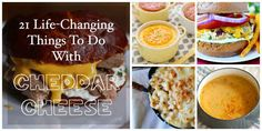21 Life-Changing Things To Do With Cheddar Cheese
