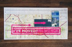 Amazing screen printed moving announcements (used free maps!) Just perfect.