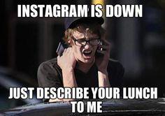 #Instagram is down! #meme