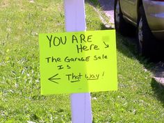 Clever, funny yard sale sign.