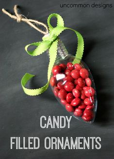 Candy Filled Ornaments by Uncommon Designs  A great gift idea for friends and the classroom!  #Christmas  #HandmadeGifts
