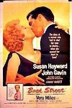 Back Street (1961)  John Gavin, Susan Hayward. My FAVORITE movie of all time!