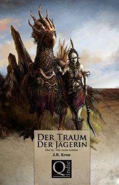 """""""Der Traum der Jägerin"""" von J.R. Kron http://www.xinxii.de/der-traum-der-jaegerin-p-345210.html #ebook #fantasy"""