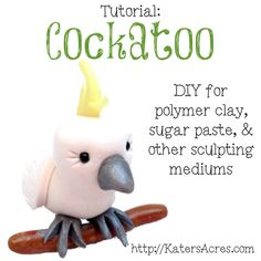 Polymer Clay Cockatoo Tutorial by KatersAcres