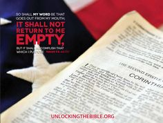 """""""…So shall My Word be that goes out from my mouth; it shall not return to me empty, but it shall accomplish that which I purpose."""" Isaiah 55:11 #Bible @UnlckngtheBible"""
