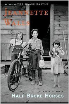 jeannette walls, half broke horses