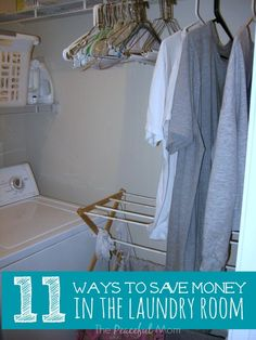 11 Ways to Save Money in the Laundry Room - The Peaceful Mom  #SaveMoney