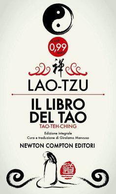 Il libro del tao - Lao-Tzu Luglio 2014 Discussione su: http://tinyurl.com/qh8sdth