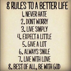 8 Rules For life