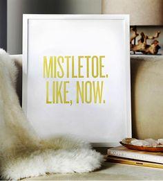 Mistletoe. Like, Now. Framed Print