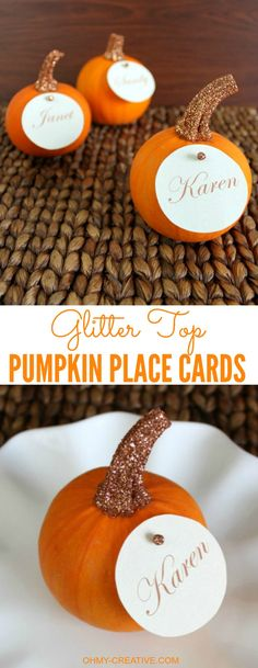 """Easy to Create Glitter Top Pumpkin Place Cards for Fall or Thanksgiving entertaining 