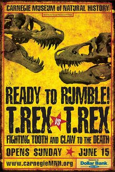 Poster for the unveiling of Carnegie Museum of Natural History's two T. rex fossilized skeletons on June 15, 2008. Image Credit: Dymun + Company.