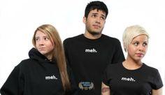 Think Geek Meh shirts