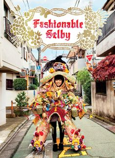 Fashionable Selby http://www.vogue.fr/culture/a-lire/diaporama/10-beaux-livres-de-mode/18191/image/991009#!fashionable-selby