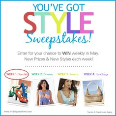 """Midnight Velvet's """"You've Got Style"""" Sweepstakes! Enter to win for new styles and new prize each week in May. This week is Sandals Style! Like us on Facebook and enter for your chance to #WIN!  #MVSweeps"""