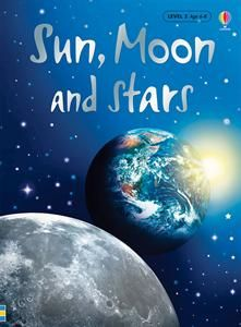 Usborne Books & More. Sun, Moon and Stars (Level 2) - IR
