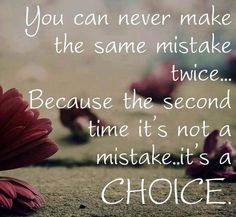 Mistake quote via Carol's Country Sunshine on Facebook