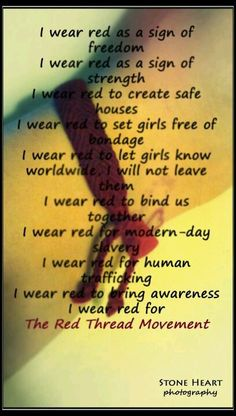 Join the Red Thread Movement and help fight human trafficking and slavery! Find out more at RedThreadMovement.org!