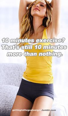 Definitely better than nothing! All of us can spare 10 minutes!