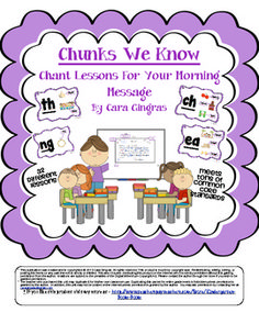 Chunks We Know - Morning Message Lessons-Common Core. $