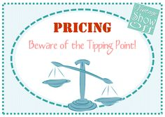 When pricing items in your booth, stay within reason for your area.