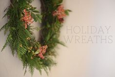 Holiday Wreaths Two Ways