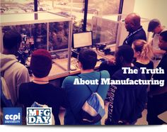 """EXPO Reveals the """"Truth"""" About Manufacturing Jobs"""