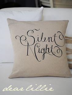 pillows made with burlap and a sharpie pen.  This site has the templates for Silent Night and Holy Night.