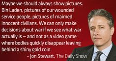 Show it like it is. make believe, quotes, truth, jon stewart, true, thought, video games, polit, gold coins