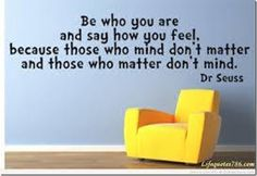 You are all that matters. You, and all the people who are  important to you! hda