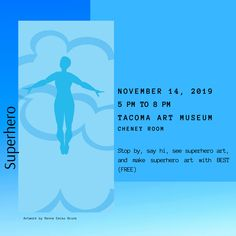 "TONIGHT: BEST #Artists Diane Rasch, Robin Spicuzza, and Erin Thompson, and BEST Communications Manager, Kim Thompson, will be at the @TacomaArtMuseum from 5 pm to 8 pm in the Cheney room at the ""#Superhero"" show, our community #art installation!  Can't wait to see you! #TBITalk"