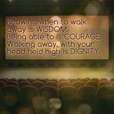 Wisdom, Courage & Dignity
