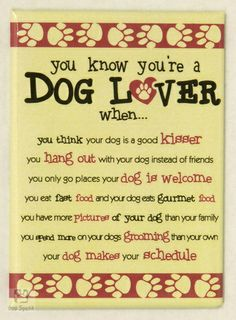You Know You're A Dog Lover