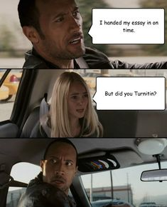 I handed my essay in on time.  But did you Turnitin?  The Rock Driving