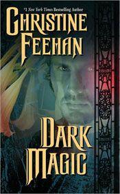 Dark Magic by Christine Feehan