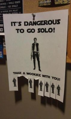 It's dangerous to go Solo geek, laugh, wooki, nerdi, stars, starwar, funni, star wars, forc