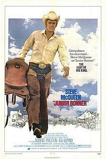 Steve McQueen famously filmed 'Junior Bonner' in Prescott, Arizona.