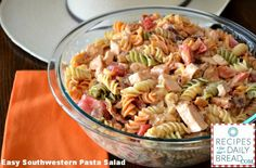 Easy Southwestern Pasta Salad Recipe