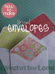 how to make lined envelopes - a tutorial